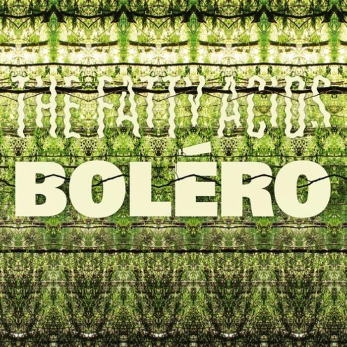 thefattyacids-bolero-700