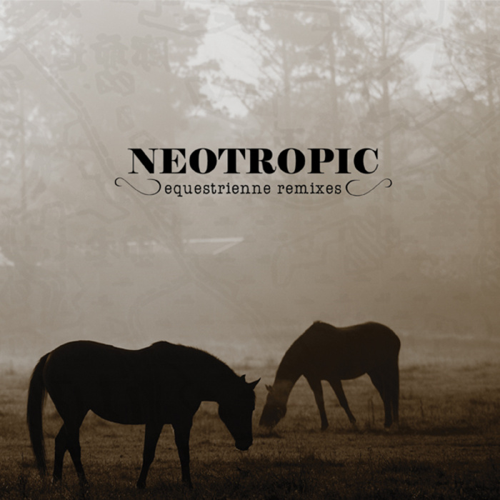 EquestrienneRemixes_Neotropic_700x700