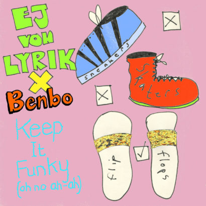 EJ von LYRIK x Benbo – Keep It Funky (Oh No Ah-Ah) – cover art