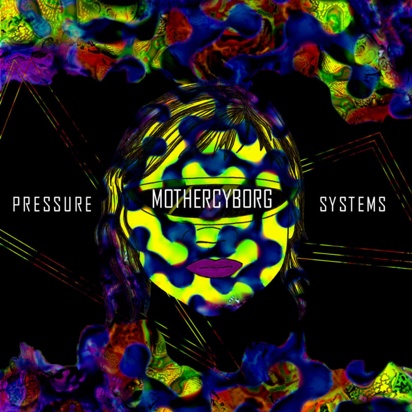 Mother Cyborg: 'Pressure Systems' (cover design by Sylver Sterling)