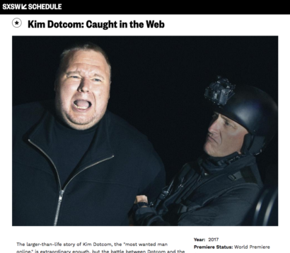 Caught In The Web - photo of Kim Dotcom/'world premiere' screencap from SXSW website