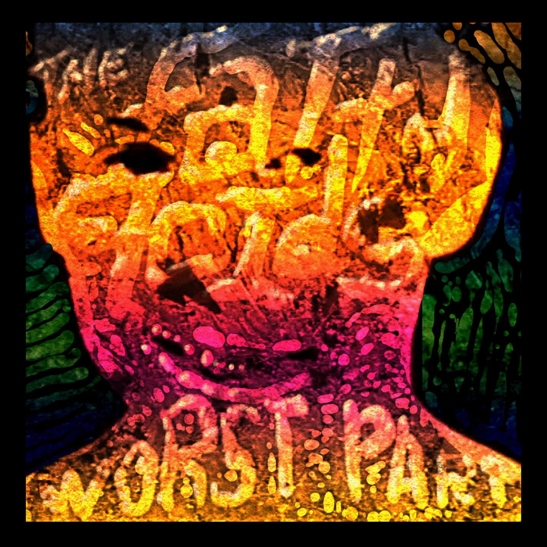 TheFattyAcids_WorstPart_EP_cover-01-1440-webopt-83